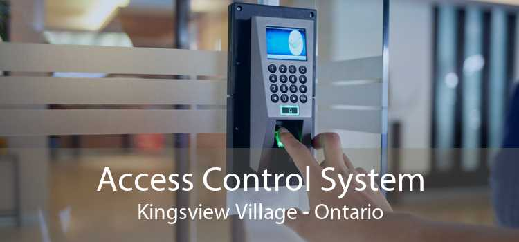 Access Control System Kingsview Village - Ontario
