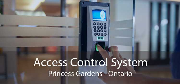 Access Control System Princess Gardens - Ontario