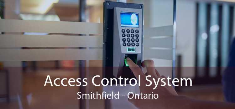 Access Control System Smithfield - Ontario
