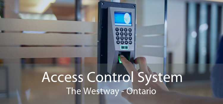 Access Control System The Westway - Ontario