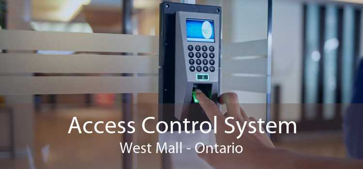 Access Control System West Mall - Ontario