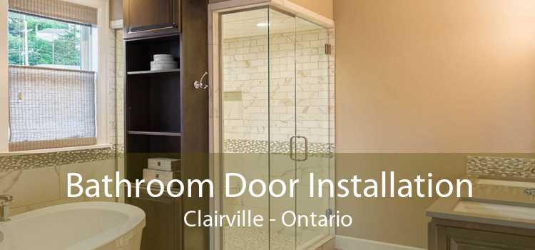 Bathroom Door Installation Clairville - Ontario