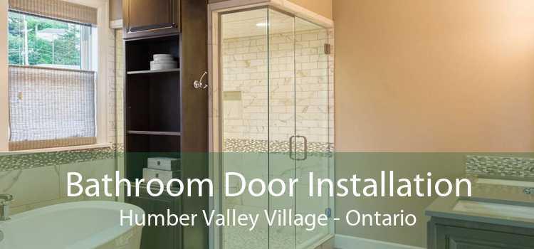 Bathroom Door Installation Humber Valley Village - Ontario