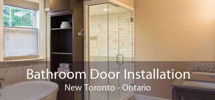 Bathroom Door Installation New Toronto - Ontario