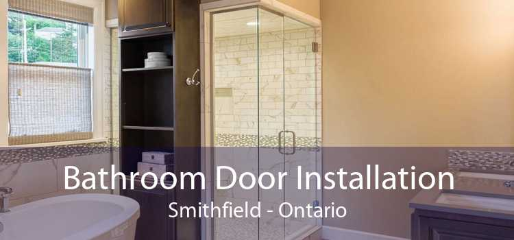 Bathroom Door Installation Smithfield - Ontario