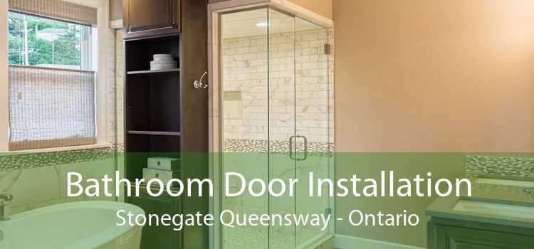 Bathroom Door Installation Stonegate Queensway - Ontario