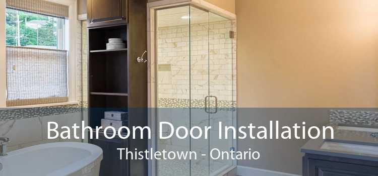 Bathroom Door Installation Thistletown - Ontario