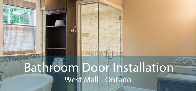 Bathroom Door Installation West Mall - Ontario