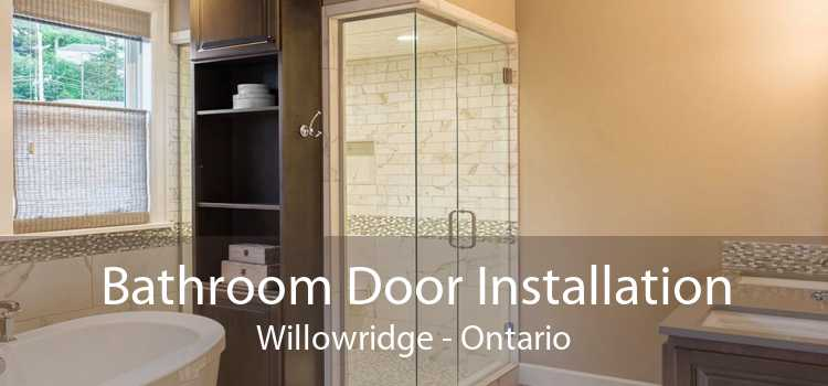 Bathroom Door Installation Willowridge - Ontario