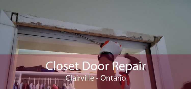 Closet Door Repair Clairville - Ontario