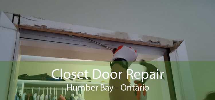 Closet Door Repair Humber Bay - Ontario