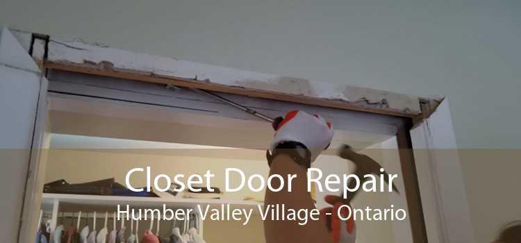 Closet Door Repair Humber Valley Village - Ontario