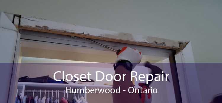 Closet Door Repair Humberwood - Ontario