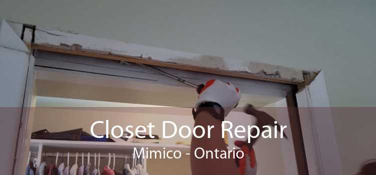 Closet Door Repair Mimico - Ontario
