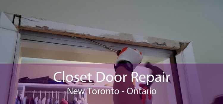 Closet Door Repair New Toronto - Ontario