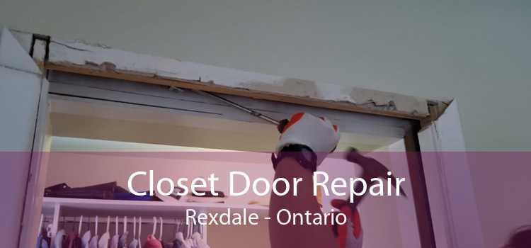 Closet Door Repair Rexdale - Ontario