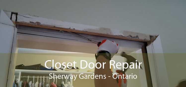 Closet Door Repair Sherway Gardens - Ontario