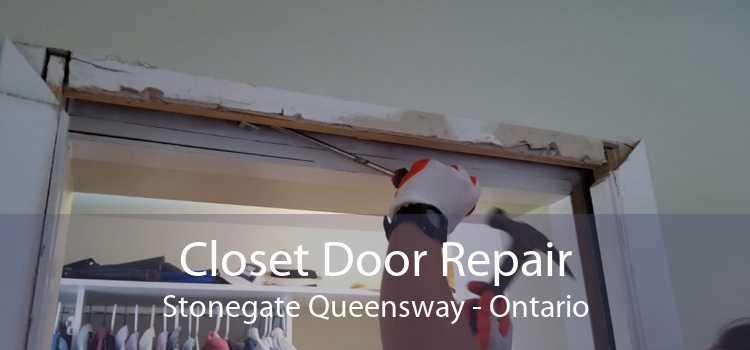 Closet Door Repair Stonegate Queensway - Ontario