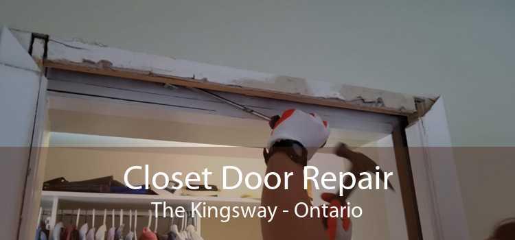 Closet Door Repair The Kingsway - Ontario