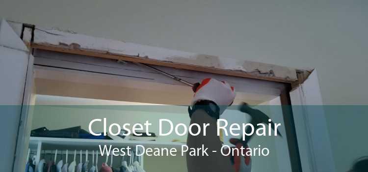 Closet Door Repair West Deane Park - Ontario