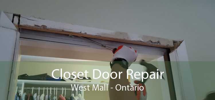 Closet Door Repair West Mall - Ontario
