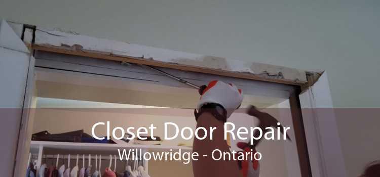 Closet Door Repair Willowridge - Ontario