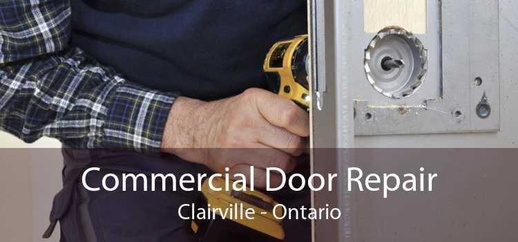 Commercial Door Repair Clairville - Ontario