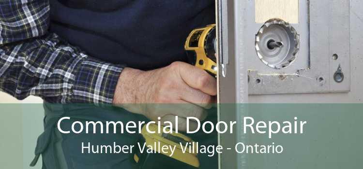 Commercial Door Repair Humber Valley Village - Ontario