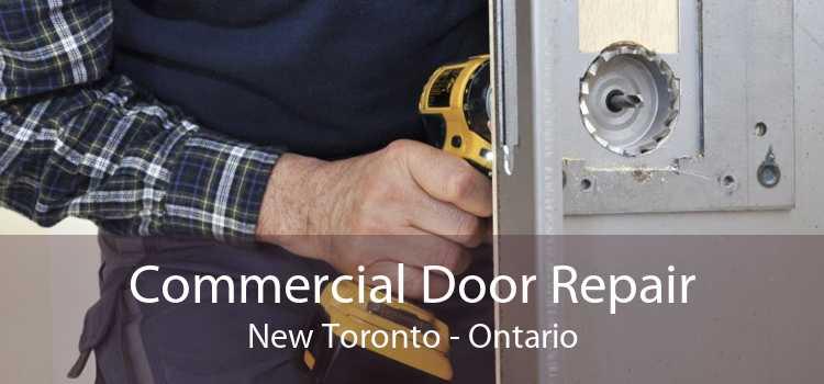 Commercial Door Repair New Toronto - Ontario