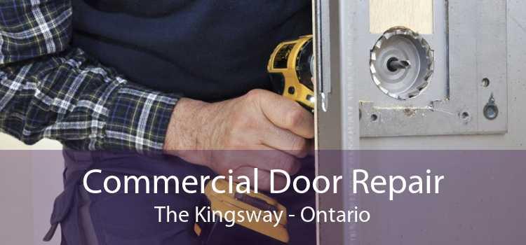 Commercial Door Repair The Kingsway - Ontario