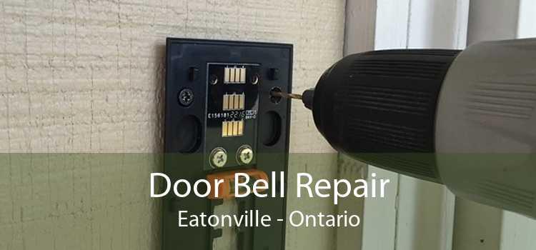 Door Bell Repair Eatonville - Ontario