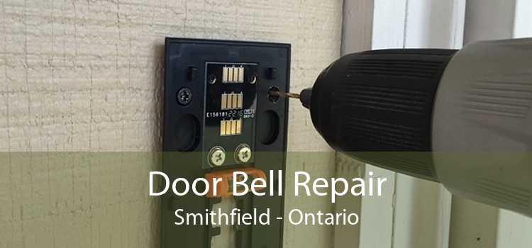 Door Bell Repair Smithfield - Ontario