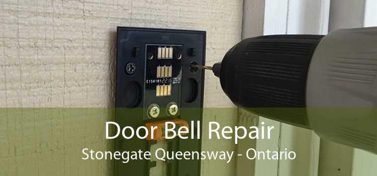 Door Bell Repair Stonegate Queensway - Ontario