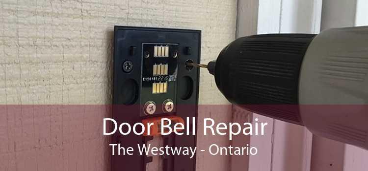 Door Bell Repair The Westway - Ontario