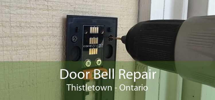 Door Bell Repair Thistletown - Ontario