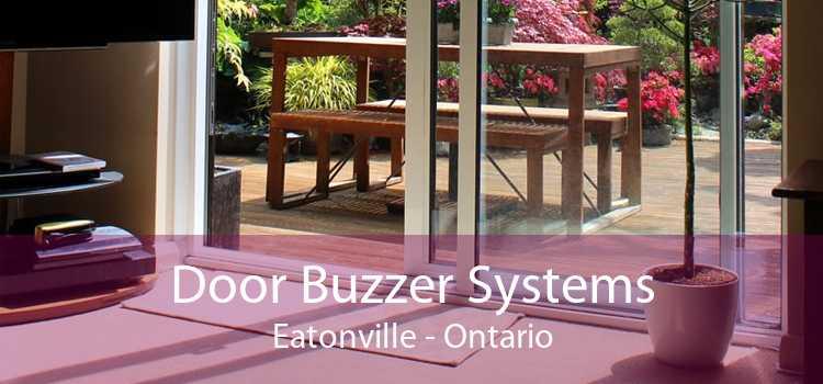 Door Buzzer Systems Eatonville - Ontario