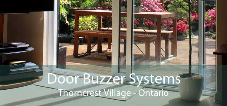Door Buzzer Systems Thorncrest Village - Ontario
