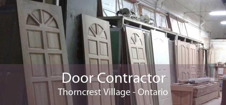 Door Contractor Thorncrest Village - Ontario