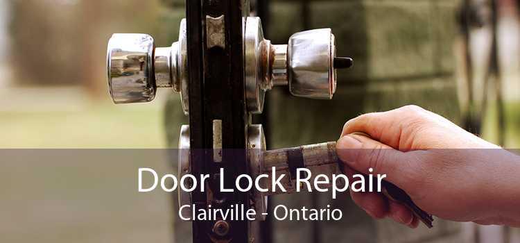 Door Lock Repair Clairville - Ontario