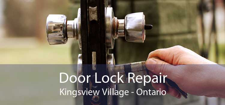 Door Lock Repair Kingsview Village - Ontario