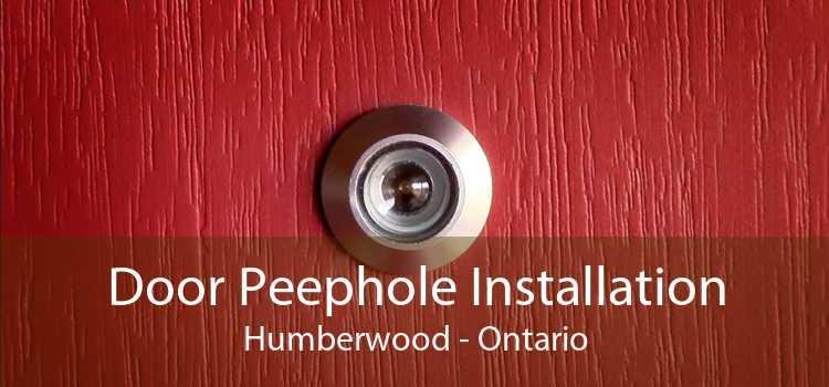 Door Peephole Installation Humberwood - Ontario