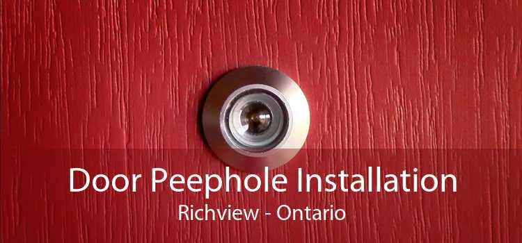Door Peephole Installation Richview - Ontario