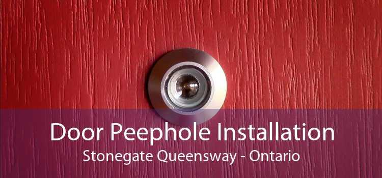 Door Peephole Installation Stonegate Queensway - Ontario