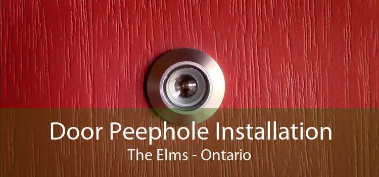 Door Peephole Installation The Elms - Ontario