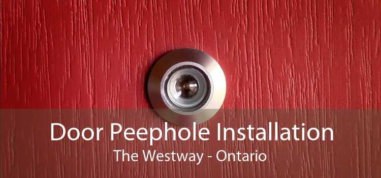 Door Peephole Installation The Westway - Ontario