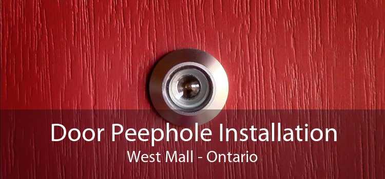 Door Peephole Installation West Mall - Ontario