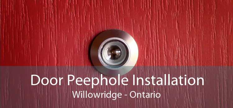 Door Peephole Installation Willowridge - Ontario