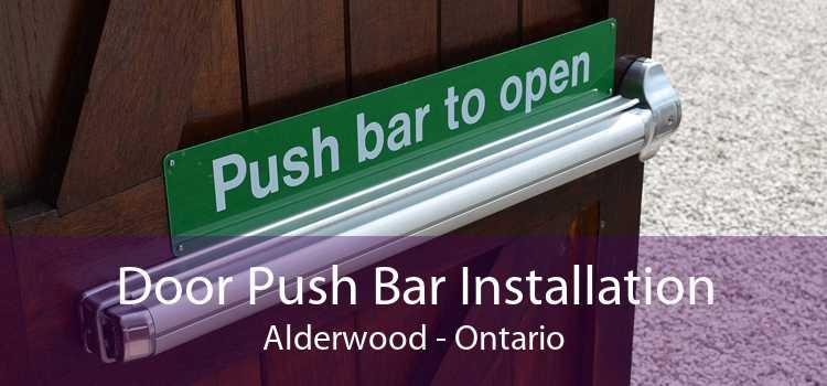 Door Push Bar Installation Alderwood - Ontario