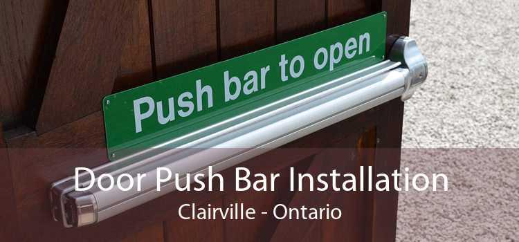 Door Push Bar Installation Clairville - Ontario