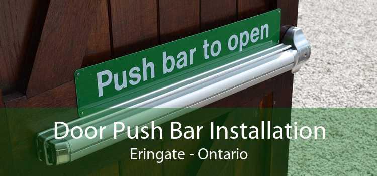 Door Push Bar Installation Eringate - Ontario